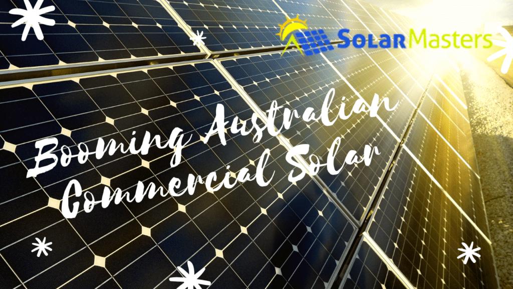 Booming Australian Commercial Solar